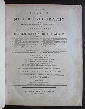 A New System of Modern Geography: or, A Geographical, Historical, and Commerical Grammar; and ...
