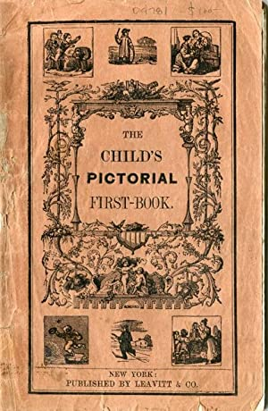 The Child's Pictorial First-Book [or, American Primer]