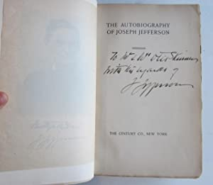 The Autobiography of Joseph Jefferson [SOLD WITH] My Years on Stage -- Two Volumes, Both Inscribed ...