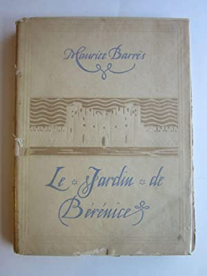 Le Jardin de Berenice: Barres, Maurice; Renault, Malo (illus.)