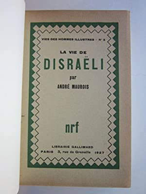 La Vie de Disraeli: Maurois, Andre