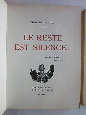 Le Reste est Silence.: Jaloux, Edmond