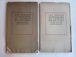 Les Pieces Condamnees de Charles Baudelaire: Ornees de Douze Bois de Daragnes [et] Double Suite des...
