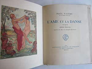 L'Ame et la Danse: Valery, Paul; Bernard, Joseph (aquarelles); Beltrand, Jacques (wood ...