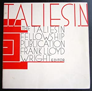 Taliesin: Publication of the Taliesin Fellowship Vol. 1, No. 2, February 1941