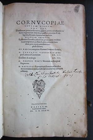 Cornucopiae Latinae linguae, hoc est ditissimum penus unde omnia, quae in primis ad culturam in ...