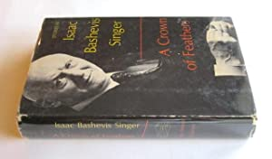 A Crown of Feathers (Stories): SINGER, Isaac Bashevis