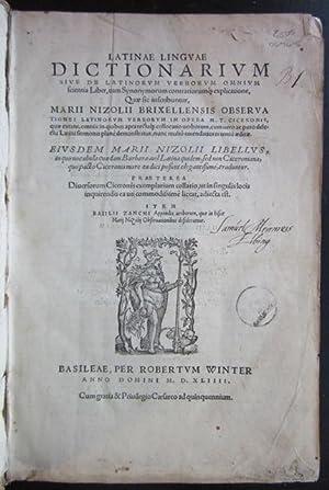 Latinae linguae dictionarium Sive de Latinorum Verborum Omnium Scientia Liber.: NIZZOLI, Mario (...