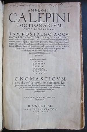Ambrosii Calepini dictionarium octo linguarum: Respondent autem vocabulis Latinis, Hebraica, Graeca...