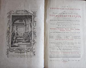 A New Universal Collection of Authentic and Entertaining Voyages and Travels, from the Earliest ...