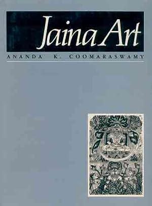 Jaina Art: Ananda K. Coomaraswamy