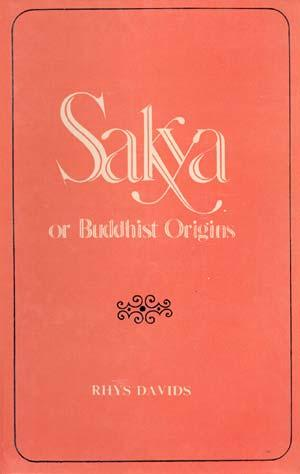 Sakya or Buddhist Origins