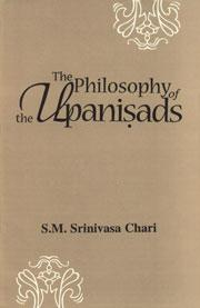 The Philosophy of the Upanisads. A Study Based on the Evaluation of the Comments of Samkara, Rama...