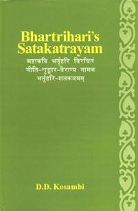Bhartrhari's Satakatrayam with the Oldest Commentary of: D.D. Kosambi (ed.)