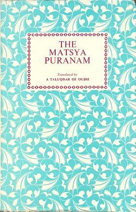 The Matsya Puranam: A Taluqdar of