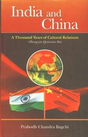 India and China: A Thousand Years of: Prabodh Chandra Bagchi;