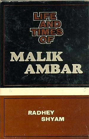 Life and Times of Malik Ambar: Radhey Shyam
