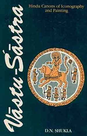 Vastu-Sastra: Vol. II: Hindu Canons of Iconography: D.N. Shukla
