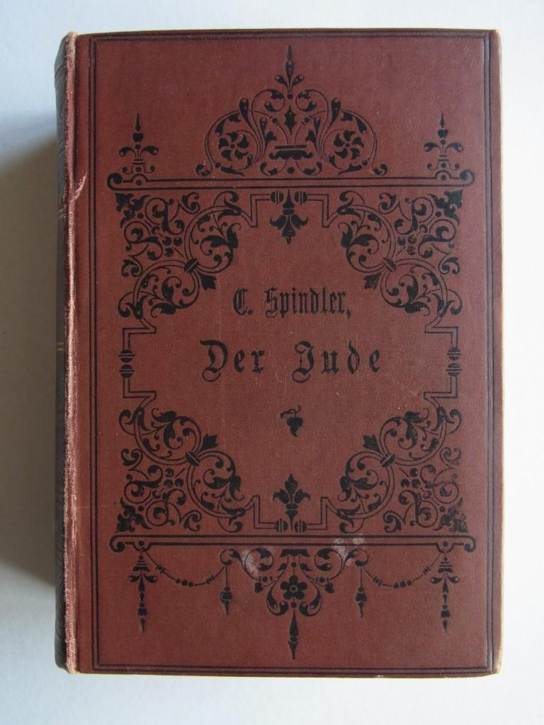 Der Jude. Deutsches Sittengemälde aus der ersten: Spindler, Carl