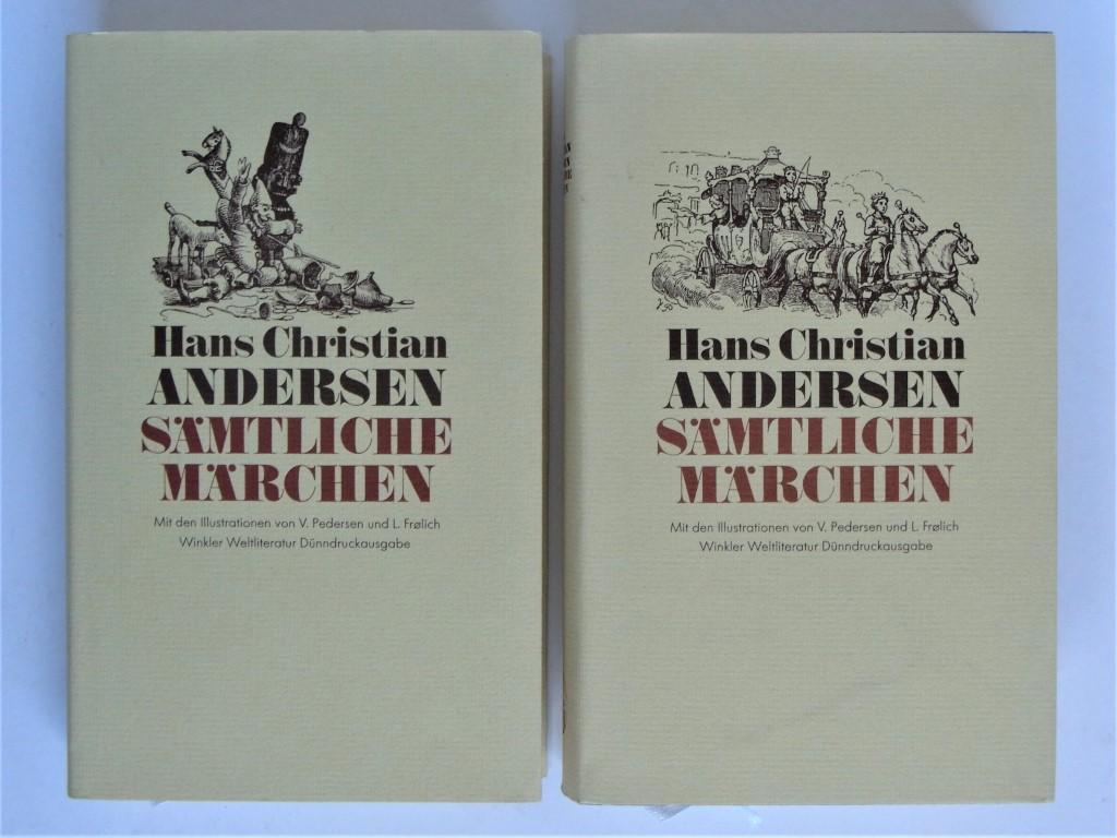 Sämtliche Märchn in zwei Bänden. Erster und zweiter Band - Hans Christian Andersen