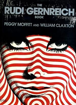 Rudi Gernreich Book [First Edition]: Peggy Moffitt