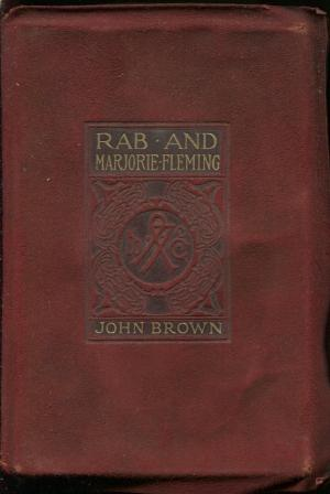 Rab and Marjorie Fleming [Full Leather, 1st: John Brown