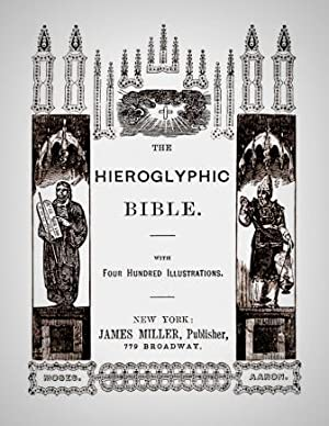 The Hieroglyphic Bible: James Miller