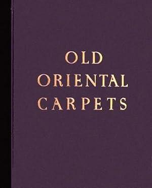 Old Oriental Carpets: Friedrich Sarre, Hermann Trenkwald