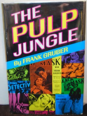 The Pulp Jungle: Frank Gruber