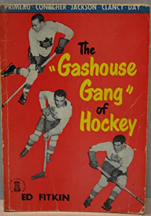 The Gashouse Gang of Hockey: Castle, Ed