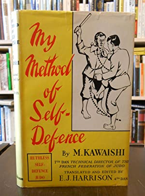 My Method of Self-Defence: M. Kawaishi