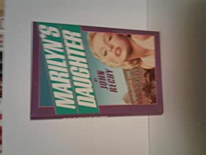 Marilyn's Daughter: Rechy, John