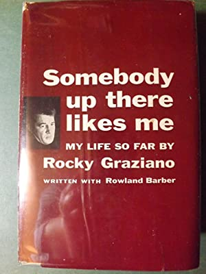 Somebody Up There Likes Me, My Life: Graziano, Rocky