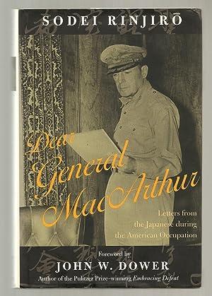 DEAR GENERAL MACARTHUR. LETTERS FROM THE JAPANESE: Rinjiro, Sodei