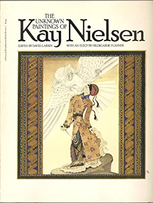 THE UNKNOWN PAINTNGS OF KAY NIELSEN. With: Larkin, David (ed.)