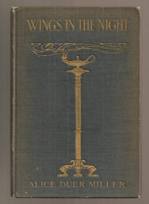 WINGS IN THE NIGHT.: Miller, Alice Duer
