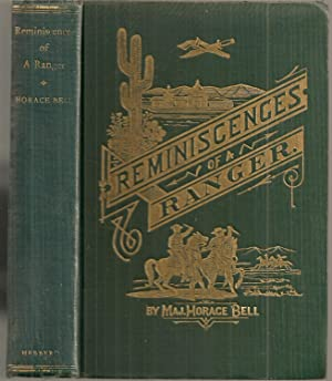 REMINISCENCES OF A RANGER, or Early Times: Bell, Horace