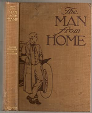 THE MAN FROM HOME. With Illustrations from: Tarkington, Booth and