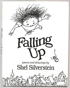 FALLING UP. Poems and Drawings by Shel: Silverstein, Shel