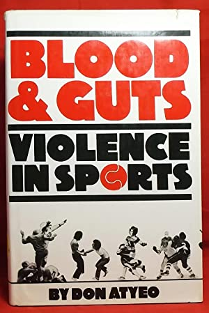 Blood & Guts: Violence in Sport