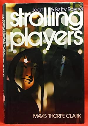 Joan & Betty Rayner: Strolling Players: Clark, Mavis Thorpe