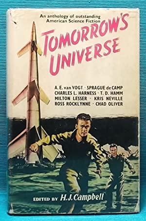 Tomorrow's Universe: American Science Fiction: Campbell, H. J.