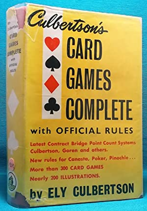 Culbertson's Card Games Complete with Official Rules: Culbertson, Ely