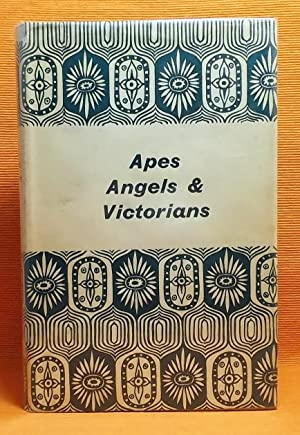 Apes, Angels & Victorians: A Joint Biography of Darwin & Huxley