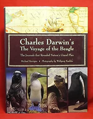 Charles Darwin's The Voyage of the Beagle: The Journals that Revealed Nature's Grand Plan