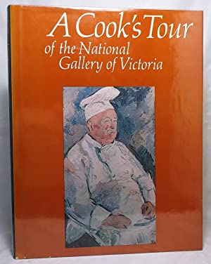 A Cook's Tour of the National Gallery of Victoria