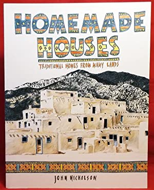 Homemade Houses: Traditional Homes from Many Lands