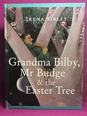 Grandma Bilby, Mr Budge and the Easter Tree
