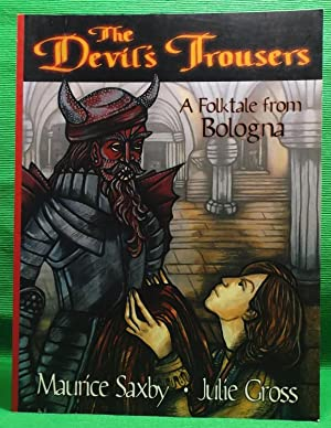 The Devil's Trousers: A Folktale from Bologna