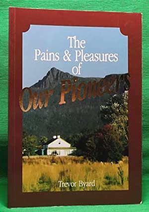 The Pains and Pleasures of Our Pioneers: Byard, Trevor
